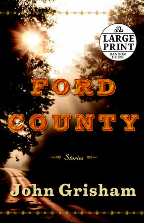 Ford County: Stories by John Grisham