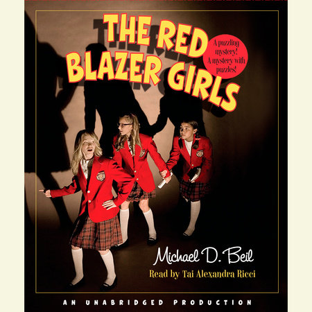 The Red Blazer Girls: The Ring of Rocamadour by Michael D. Beil