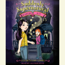 Suddenly Supernatural Book 2: Scaredy Kat Cover