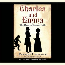 Charles and Emma: The Darwins' Leap of Faith Cover