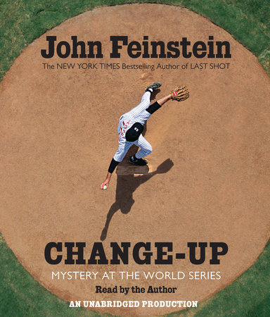 Change-Up: Mystery at the World Series (The Sports Beat, 4) by John Feinstein