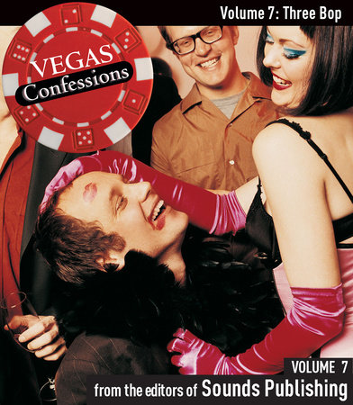 Vegas Confessions 7: Three Bop by Editors of Sounds Publishing