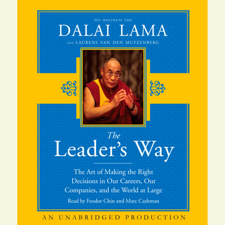 The Leader's Way by His Holiness The Dalai Lama and Laurens van den Muyzenberg