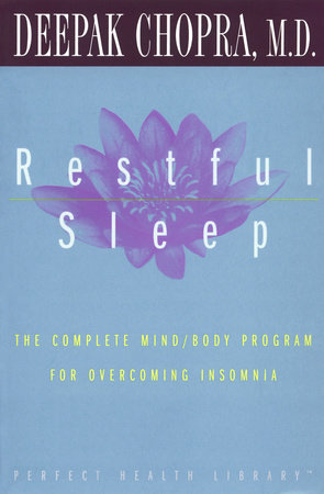 Restful Sleep by Deepak Chopra, M.D.