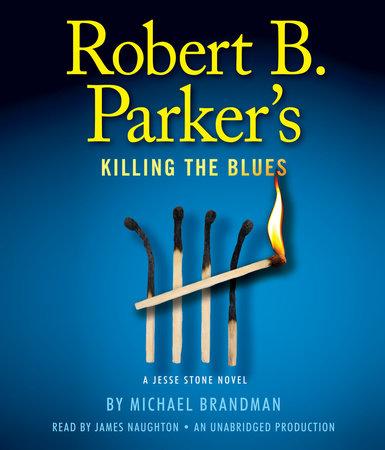 Robert B. Parker's Killing the Blues cover