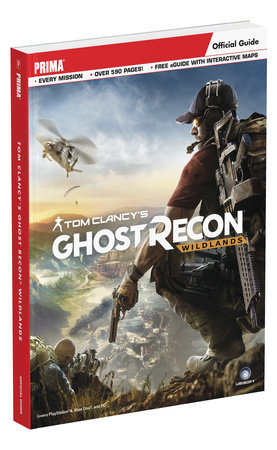 Tom Clancy's Ghost Recon Wildlands by David Hodgson and Michael Owen