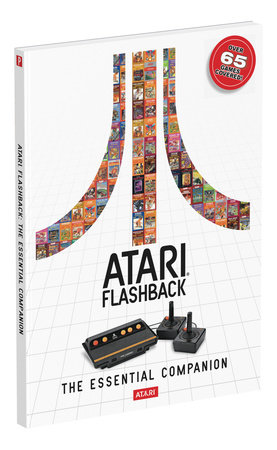 Atari Flashback: The Essential Companion by Prima Games