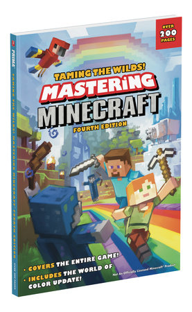Taming the Wilds! Mastering Minecraft