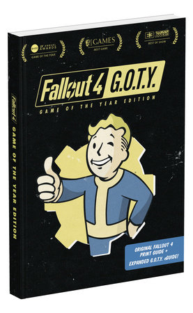 Fallout 4: Game of the Year Edition by David Hodgson and Nick von Esmarch
