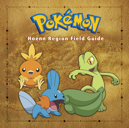 Pokémon Hoenn Region Field Guide