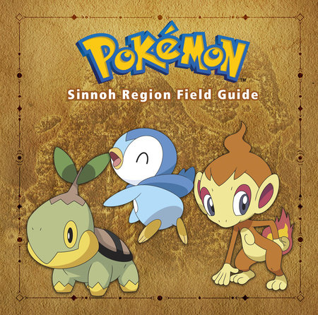 Pokémon Sinnoh Region Field Guide