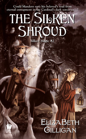 The Silken Shroud by ElizaBeth Gilligan