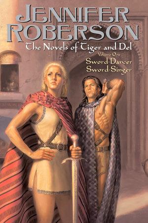 The Novels of Tiger and Del, Volume I