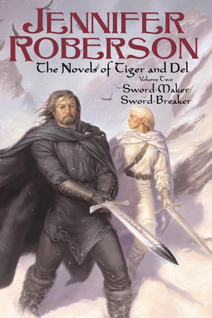 The Novels of Tiger and Del, Volume II