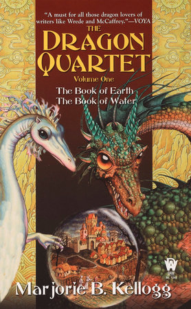 The Dragon Quartet by Marjorie B. Kellogg