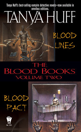 The Blood Books, Volume II by Tanya Huff