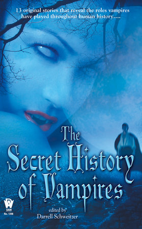 The Secret History of Vampires by