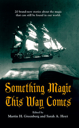 Something Magic This Way Comes by