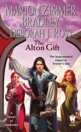 The Alton Gift by Marion Zimmer Bradley and Deborah J. Ross