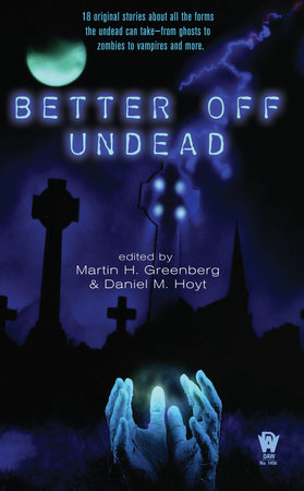 Better Off Undead by