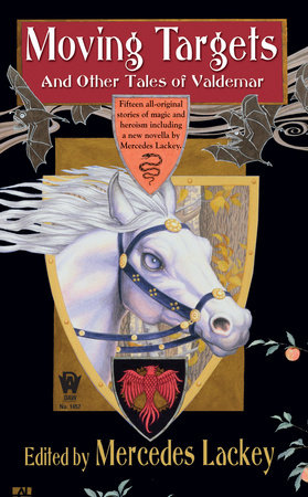 Moving Targets and Other Tales of Valdemar by