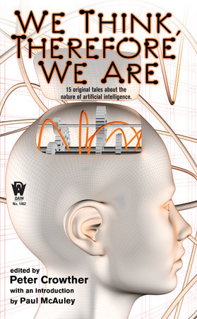 We Think, Therefore We Are by