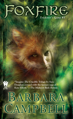 Foxfire by Barbara Campbell