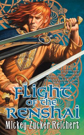 Flight of the Renshai by Mickey Zucker Reichert