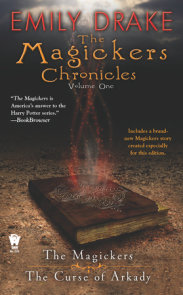 The Magickers Chronicles: Volume One