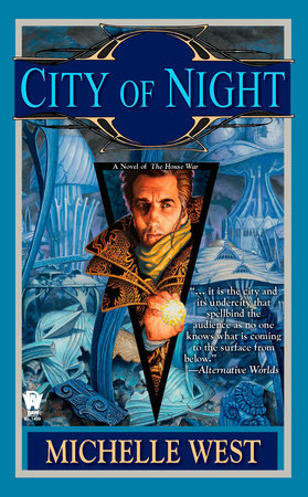 City of Night by Michelle West