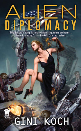 Alien Diplomacy by Gini Koch