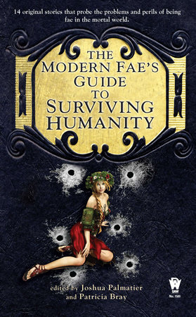 The Modern Fae's Guide to Surviving Humanity by