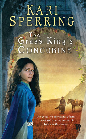 The Grass King's Concubine by Kari Sperring