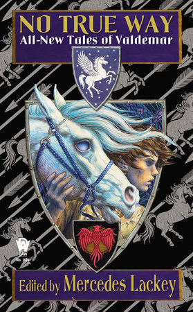 No True Way by Mercedes Lackey