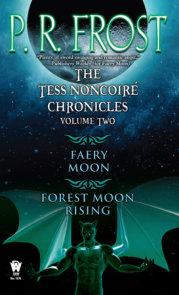 The Tess Noncoiré Chronicles: Volume II