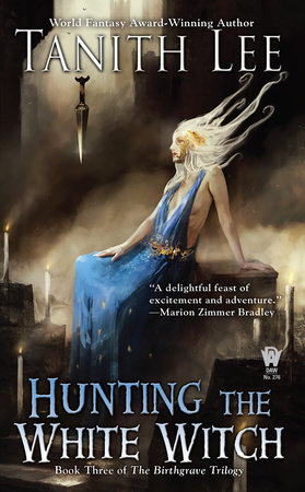 Hunting the White Witch by Tanith Lee