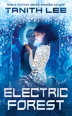 Electric Forest by Tanith Lee