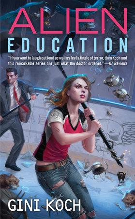 Alien Education by Gini Koch