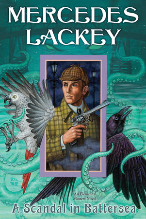A Scandal in Battersea by Mercedes Lackey