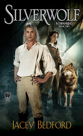 Silverwolf by Jacey Bedford