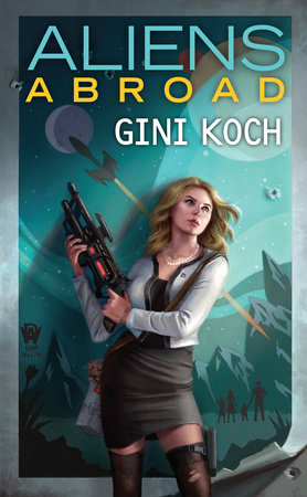 Aliens Abroad by Gini Koch