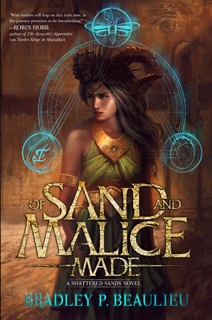 Of Sand and Malice Made by Bradley P. Beaulieu