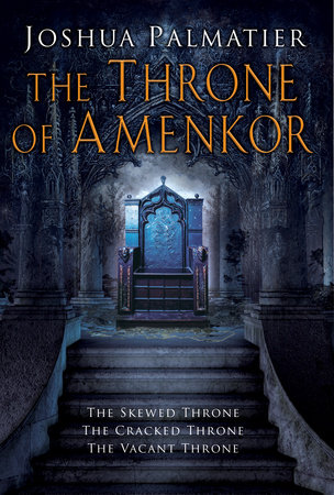 The Throne of Amenkor by Joshua Palmatier