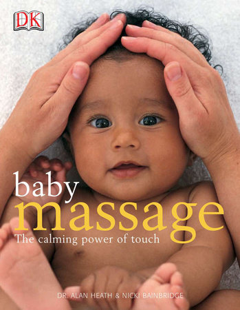 Baby Massage Calm Power of Touch