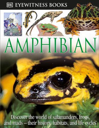 DK Eyewitness Books: Amphibian by Barry Clarke
