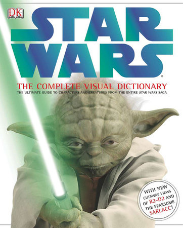 Star Wars: The Complete Visual Dictionary by Ryder Windham