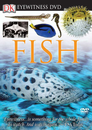 Eyewitness DVD: Fish by Martin Sheen