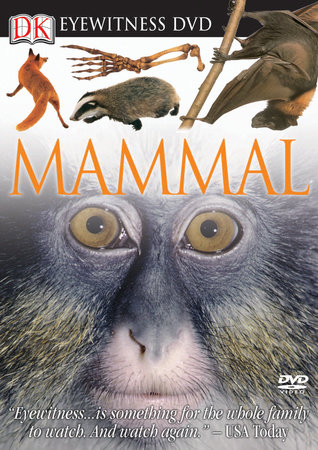 Eyewitness DVD: Mammal by Martin Sheen