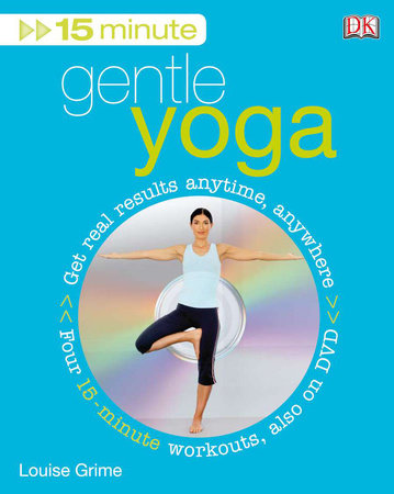 15 Minute Gentle Yoga by Louise Grime