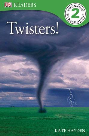 DK Readers L2: Twisters!